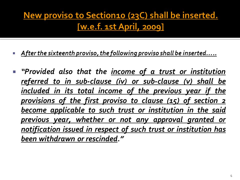 New proviso to Section10 (23C) shall be inserted. [w. e. f